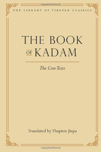 9780861714414: The Book of Kadam: The Core Texts (Library of Tibetan Classics)