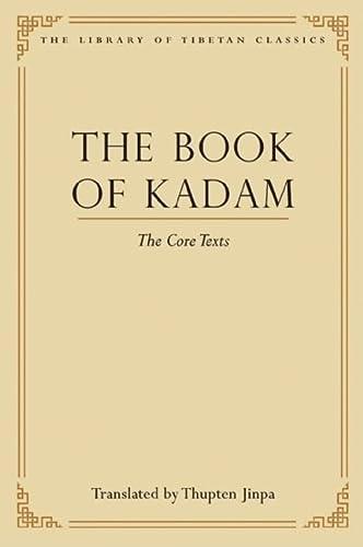 9780861714414: The Book of Kadam: The Core Texts (Library of Tibetan Classics)