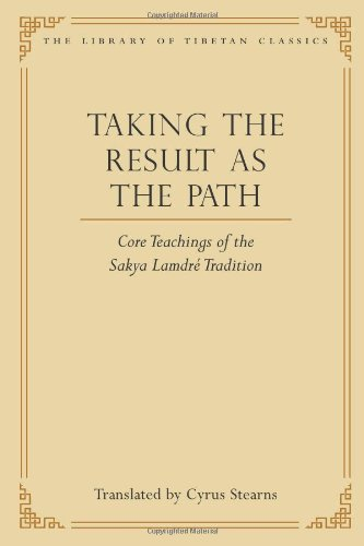 9780861714438: Taking the Result as the Path: Core Teachings of the Sakya Lamdre Tradition