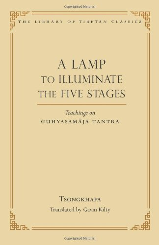 9780861714544: A Lamp to Illuminate the Five Stages: Teachings on Guhyasamaja Tantra