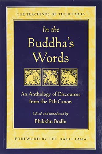9780861714919: In the Buddha's Words: An Anthology of Discourses from the Pali Canon (The Teachings of the Buddha)
