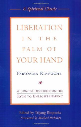 9780861715008: Liberation in the Palm of Your Hand: A Concise Discourse on the Path to Enlightenment