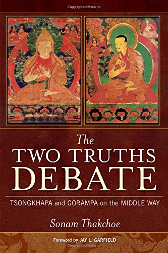 9780861715015: The Two Truths Debate: Tsongkhapa and Gorampa on the Middle Way