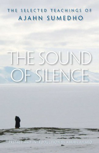9780861715152: The Sound of Silence: The Selected Teachings of Ajahn Sumedho
