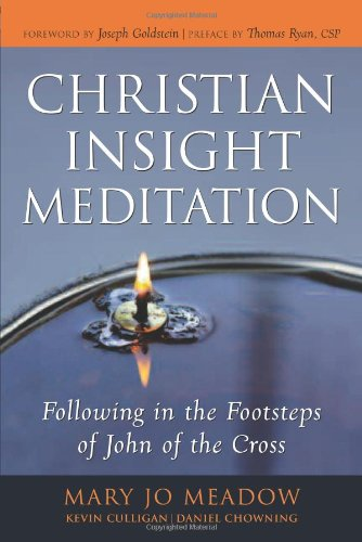 9780861715268: Christian Insight Meditation: Following in the Footsteps of John of the Cross