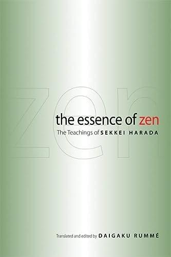 9780861715336: The Essence of ZEN: The Teachings of Sekkei Harada