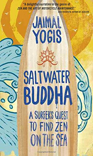 9780861715350: Saltwater Buddha: A Surfer's Quest to Find Zen on the Sea