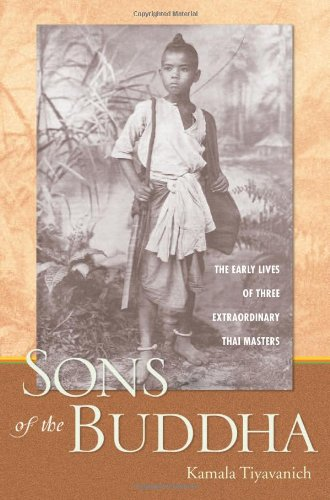 9780861715367: Sons of the Buddha: The Early Lives of Three Extraordinary Thai Masters