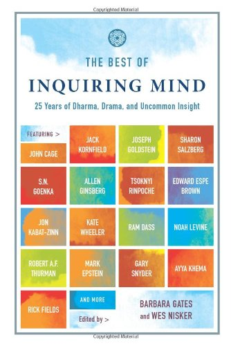 The Best of Inquiring Mind: 25 Years: Wes Nisker