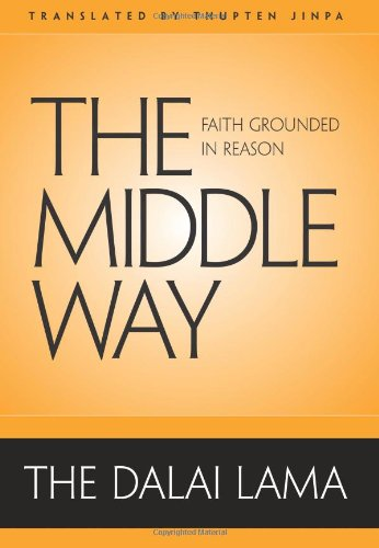 9780861715527: The Middle Way: Faith Grounded in Reason