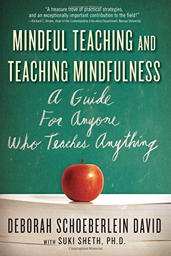 9780861715671: Mindful Teaching and Teaching Mindfulness: A Guide for Anyone Who Teaches Anything
