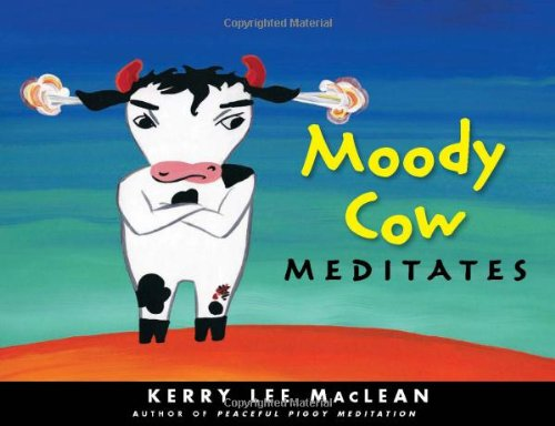 9780861715732: Moody Cow Meditates