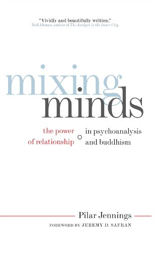 9780861716166: Mixing Minds: The Power of Relationship in Psychoanalysis and Buddhism