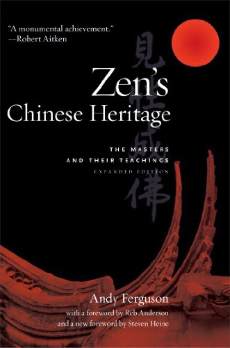 9780861716173: Zen's Chinese Heritage: The Masters and Their Teachings