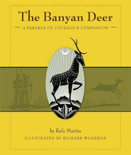 9780861716258: The Banyan Deer: A Parable of Courage and Compassion