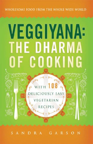 9780861716364: Veggiyana: The Dharma of Cooking: With 108 Deliciously Easy Vegetarian Recipes