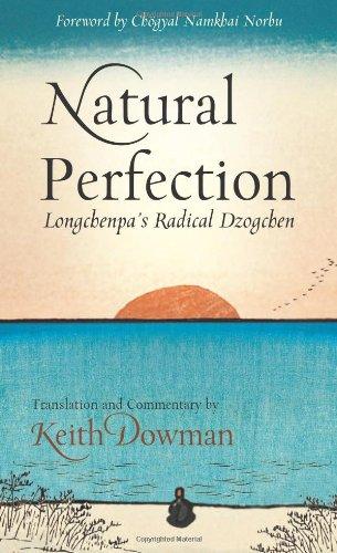 9780861716401: Natural Perfection: Longchenpa's Radical Dzogchen