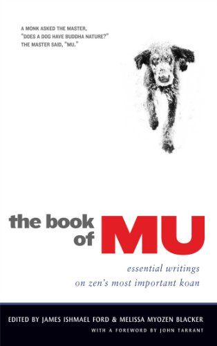 9780861716432: The Book of Mu: Essential Writings on Zen's Most Important Koan