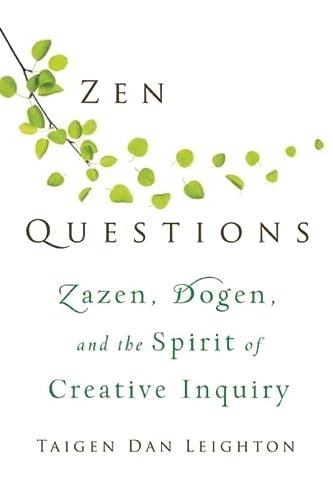 9780861716456: Zen Questions: Zazen, Dogen, and the Spirit of Creative Inquiry