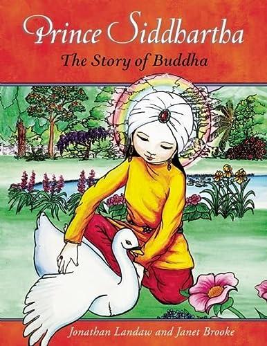 9780861716531: Prince Siddhartha: The Story of Buddha