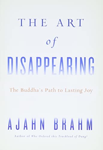9780861716685: The Art of Disappearing: Buddha's Path to Lasting Joy