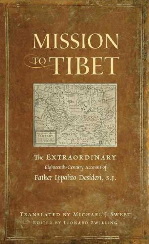 9780861716760: Mission to Tibet: The Extraordinary Eighteenth-Century Account of Father Ippolito Desideri S. J.