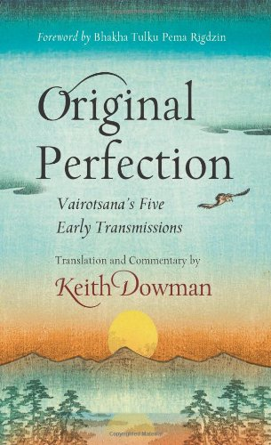 9780861716807: Original Perfection: Vairotsana's Five Early Transmissions