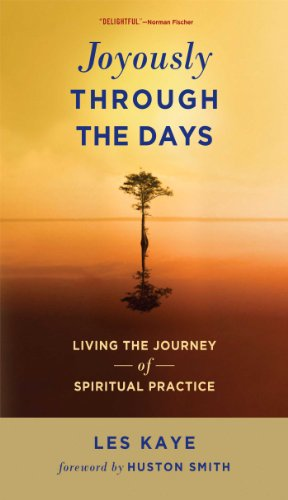 9780861716814: Joyously Through the Days: Living the Journey of Spiritual Practice