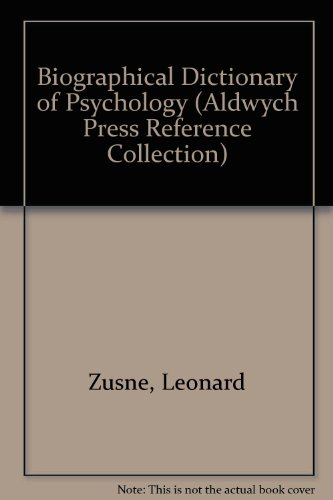9780861720408: Biographical Dictionary of Psychology (Aldwych Press Reference Collection)