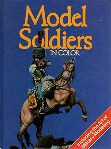 9780861780648: Model Soldiers In Color