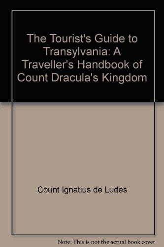 9780861780761: The Tourist's Guide to Transylvania: A Traveller's Handbook of Count Dracula's Kingdom
