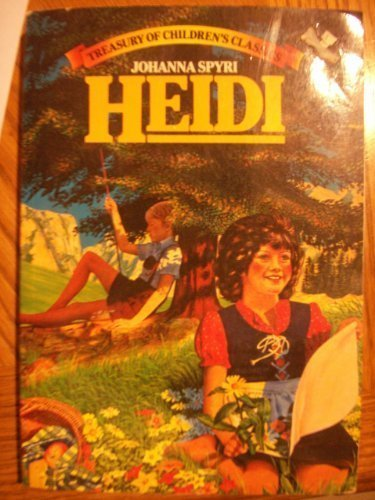 HEIDI '(Treasury of Children''s Classics)': Spyri, Johanna