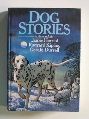 9780861782413: Dog Stories by James Herriot, Rudyard Kipling, Gerald Durell and others