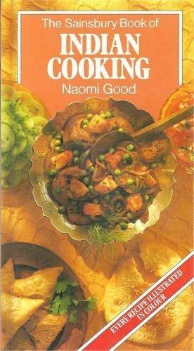The Sainsbury Book of Indian Cooking.: Naomi Good.