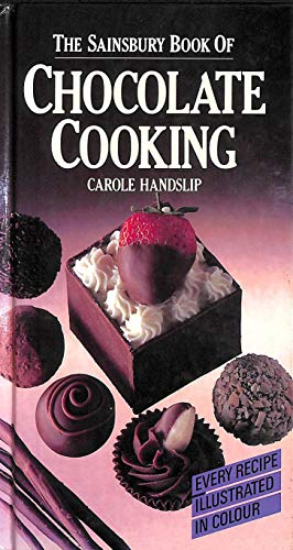 The Sainsbury Book of Chocoloate Cooking