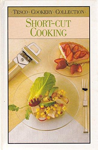 Short-Cut Cooking : Tesco Cookery Collection: Macmillan, N
