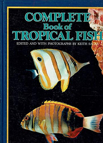 Complete Book of Tropical Fish