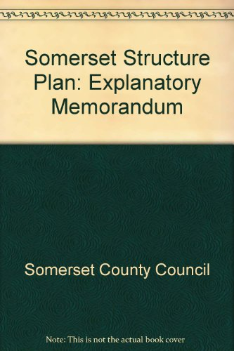 Somerset Structure Plan. Written Statement.: E.W. Barnett.