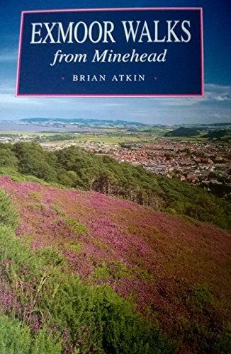 Exmoor Walks from Minehead: Atkin, Brian