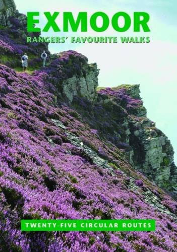 9780861834488: Exmoor Rangers' Favourite Walks: 25 Circular Routes. Compiled by Staff and Volunteers of Exmoor National Park Authority
