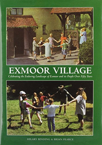 9780861834860: Exmoor Village: Looking Back Over 50 Years of Exmoor National Park