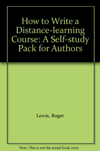 9780861840229: How to Write a Distance-learning Course: A Self-study Pack for Authors: Assessment