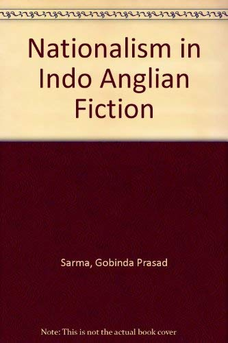 9780861860135: Nationalism in Indo-Anglian Fiction
