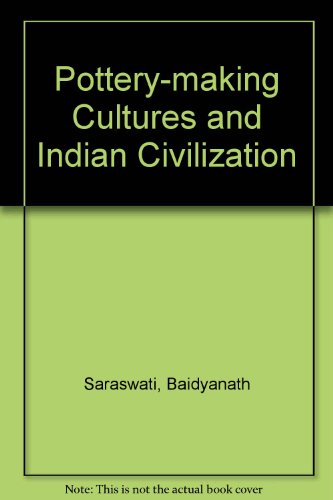 9780861863464: Pottery-making Cultures and Indian Civilization