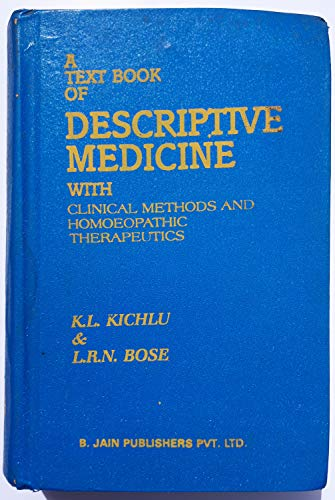 Textbook of Descriptive Medicine: With Clinical Methods: Kichlu, K.L., Bose,