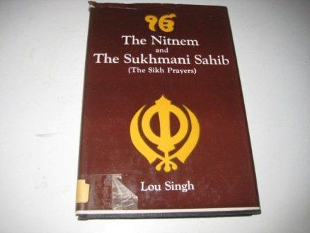 9780861866199: Nitnem and the Sukhmani Sahib: The Sikh Prayers