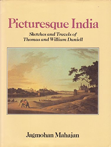 9780861867691: Picturesque India: Sketches and Travels of Thomas and William Daniell