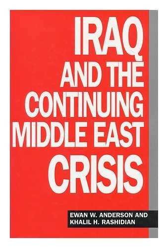 9780861870721: Iraq and the Continuing Middle East Crisis