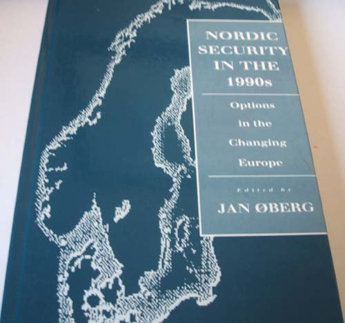 9780861870806: Nordic Security in the 1990s: Options in the Changing Europe