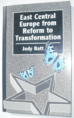 9780861870882: East Central Europe from Reform to Transformation: A Comparison of Poland, Hungary and Czechoslovakia (Chatham House Papers)